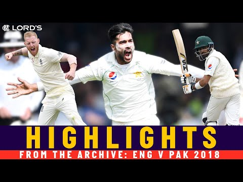 Pakistan Outplay England To Win At Lord's Again! | Classic Match | England v Pakistan 2018 | Lord's