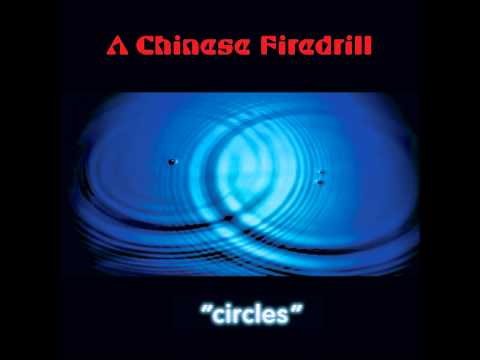 A Chinese Firedrill - Circles online metal music video by A CHINESE FIREDRILL