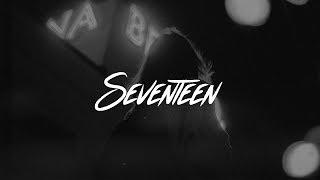Troye Sivan - Seventeen (Lyrics)