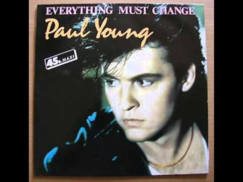 Tekst piosenki Paul Young - Everthing must change po polsku