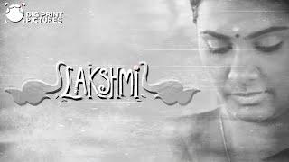 Video Lakshmi - Short Film | Sarjun KM | Sundaramurthy KS | Lakshmi Priyaa Chandramouli, Nandan, Leo MP3, 3GP, MP4, WEBM, AVI, FLV November 2017