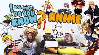 Video How Much Do You Know - Anime MP3, 3GP, MP4, WEBM, AVI, FLV September 2018