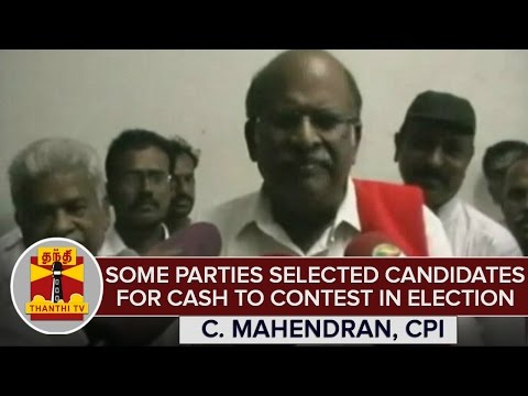 TN-Elections-2016--Some-Parties-Selected-Candidates-For-Cash-To-Contest--C-Mahendran