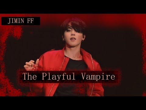 [The Playful Vampire 5] Jimin FF