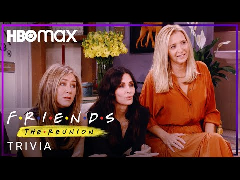 Friends: The Reunion   Trivia   HBO Max
