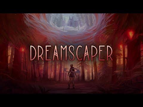 Dreamscaper : Dreamscaper Kickstarter Trailer