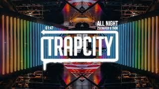 2Scratch & TAOG - All Night