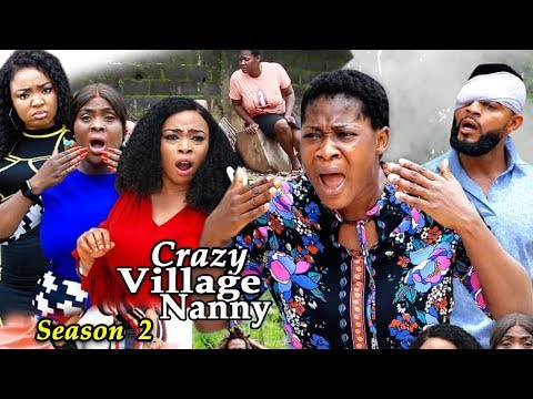 CRAZY VILLAGE NANNY SEASON 2 - (New Hit Movie) - Mercy Johnson 2019 Latest Nigerian Nollywood Movie