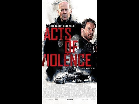 ACTS OF VIOLENCE Trailer NEW Trailer (2018) Bruce Willis Action Movie HD