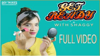 Get Ready with Shaggy | Make Up Tutorial- 1 | Dev Talkies | Shagufta Nayyar Dev | Sahil Dev | 2020