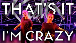 That's It I'm Crazy - Sofi Tukker | Radix Dance Fix Season 2 | Brian Friedman Choreography