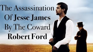 Nonton The Assassination Of Jesse James   Deconstructing The Western Film Subtitle Indonesia Streaming Movie Download