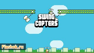 Видеообзор Swing Copters Html5