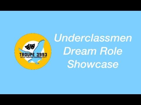 Dream Role Showcase-Underclassmen