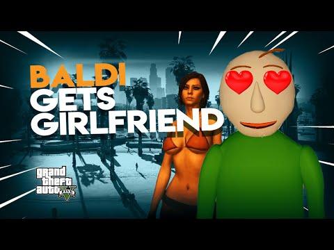 BALDI Gets a GIRLFRIEND | GTA 5 Fun - Baldi's Basics #79
