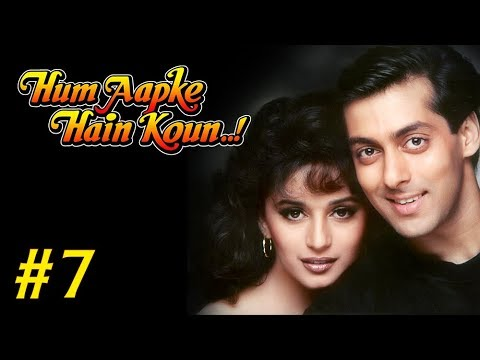 Hum Aapke Hain Koun Full Movie | (Part 7/17) | Salman Khan, Madhuri | Full Length Hindi Movie