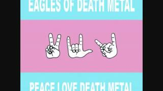 Eagles of Death Metal - I only want you(360p_H.264-AAC).mp4