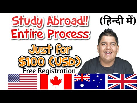 FREE REGISTRATION: Wanna Study Abroad?? | Entire Procedure just for $100 | Good days for students
