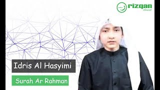 Lantunan merdu Surah Ar Rahman - Idris Al Hasyimi