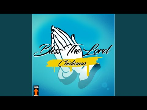 Bless the Lord (feat. Phyno)