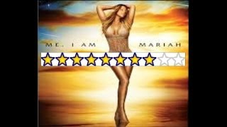 Mariah Carey- Me I Am Mariah Album Review, 8/10 Album