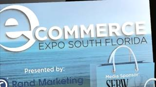 The 2nd Annual eCommerce Expo South Florida took place on February 17th, 2016 at the Bahia Mar Hilton in Fort Lauderdale, ...