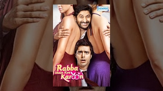 Rabba Main Kya Karoon  2013 Hindi Movie