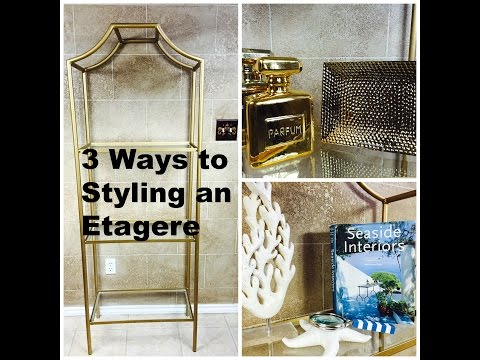 3 Ways to Styling an Etagere