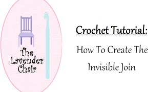 In this crochet tutorial by The Lavender Chair you will learn how to create the invisible join. The invisible join is an amazing way to finish off your crochet projects that are worked in the round. The invisible join creates a seamless and more professional finish to your work.