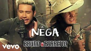 image of Bruno & Barretto - Nega