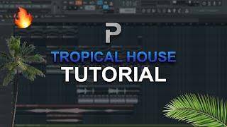 Video HOW TO MAKE: Tropical House 🌴 (2018) - FL Studio tutorial MP3, 3GP, MP4, WEBM, AVI, FLV Agustus 2018