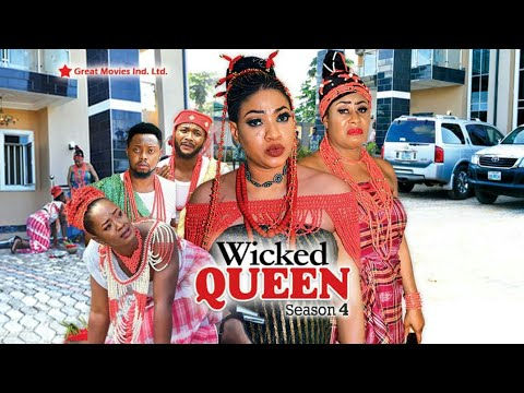 Wicked Queen Season  4 - (New Movie ) 2018 Latest Nigerian Nollywood Movies