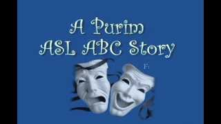 A Purim ABC ASL Story