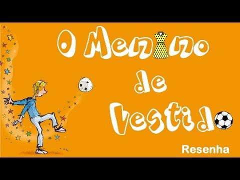 O Menino de vestido - Resenha | Tadeu Ramos