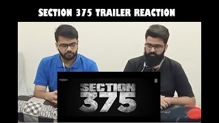 SECTION 375 OFFICIAL TRAILER | PAKISTAN REACTION | Akshaye Khanna ,Richa Chadha ,Ajay Bahl