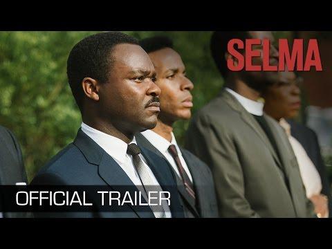 SELMA - Official Trailer (HD)