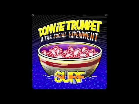 Donnie Trumpet & The Social Experiment – Sunday Candy