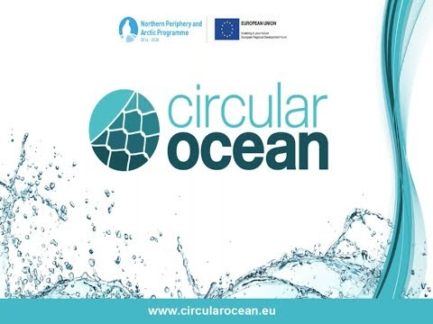 Circular Ocean - Inspiring Communities to realise the hidden economic opportunities of discarded fishing nets and ropes in the Northern Periphery & Arctic region