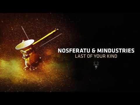 Nosferatu & Mindustries - Last of your Kind