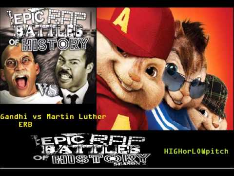 Gandhi vs Martin Luther King Jr. Epic Rap Battles of History Season 2 CHIPMUNKS version