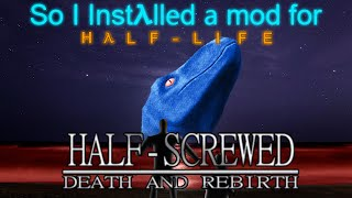 Finally a mod about as half-arsed as my videos.Mod is here: http://www.moddb.com/mods/half-screwedTwitter is: https://twitter.com/ajollywankerSong was: http://incompetech.com/wordpress/2015/07/quirky-dog/Quirky Dog Kevin MacLeod (incompetech.com) Licensed under Creative Commons: By Attribution 3.0http://creativecommons.org/licenses/by/3.0/
