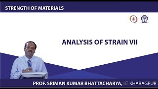 Lecture - 13 Analysis Of Strain VII