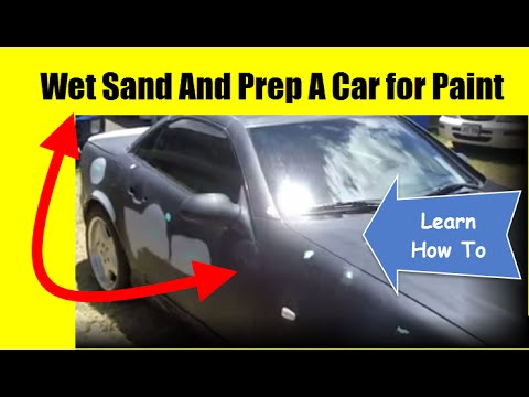 How To Wet Sand & Prep a Car for Paint