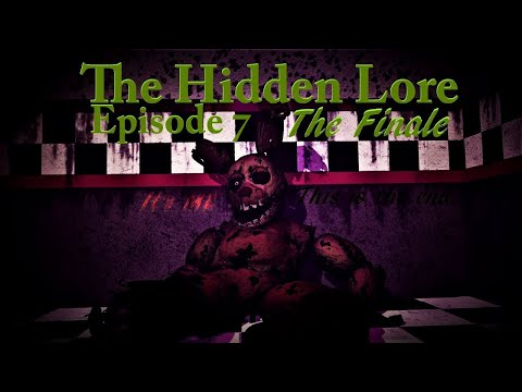 [SFM FNaF] Five Nights at Freddy's The Hidden Lore Episode 8 The Finale