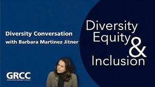 Diversity Conversation: Barbara Martinez Jitner