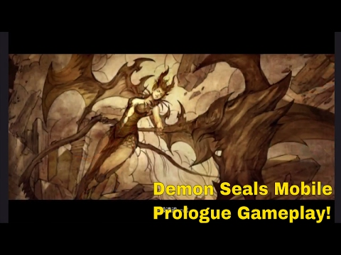 Demon Seals Mobile -镇魔曲-Prologue and Gameplay !