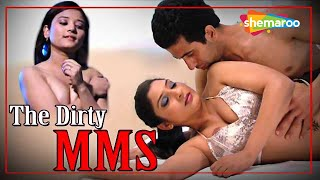The Dirty MMS - Hindi Full Movie - Gunj, Chand, Jeena Khan - Popular Bollywood Movie