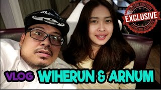 VLOG : WIHERUN THE BOSS AND ARNUM SANG SEKRETARIS