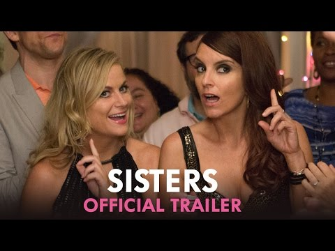 Sisters Official Trailer