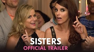 Sisters - Official Trailer (HD) - YouTube